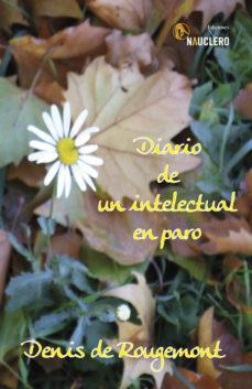 Portada de Diario De Un Intelectual En El Paro
