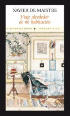 Portada de Viaje Alrededor De Mi Habitacion (2ª Ed.)