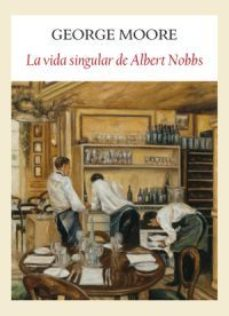 Portada de La Vida Singular De Albert Nobbs