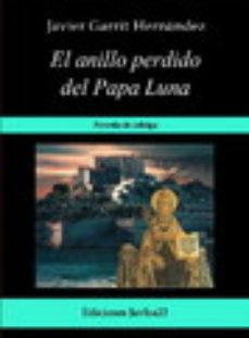 Portada de El Anillo Perdido Del Papa Luna