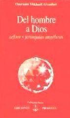 Portada de Del Hombre A Dios: Sefirot Y Jerarquias Angelicas