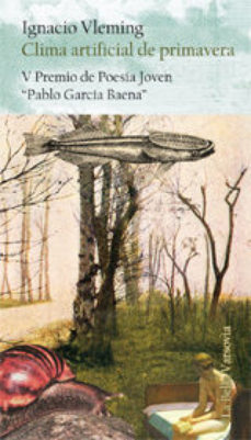 Portada de Clima Artificial De Primavera (v Premio De Poesia Joven Pablo Gar Cia Baena)