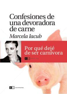 Portada de Confesiones De Una Devoradora De Carne