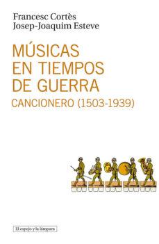 Portada de Musicas En Tiempos De Guerra