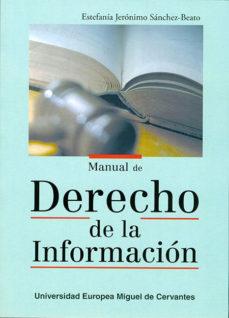 Portada de Manual De Derecho De La Informacion