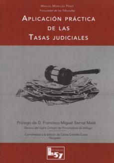 Portada de Aplicacion Practica De Las Tasas Judiciales