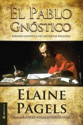 Portada de El Pablo Gnostico: Exegesis Gnostica De Las Cartas Paulinas