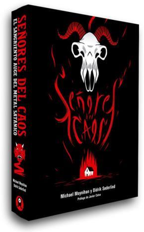 Portada de Señores Del Caos: El Sangriento Auge Del Metal Satanico