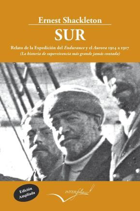 Portada de Sur: La Historia De Supervivencia Mas Grande Jamas Contada (2ª Ed .)
