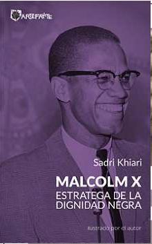 Portada de Malcolm X. Estratega De La Dignidad Negra