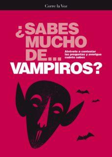 Portada de ¿sabes Mucho De Vampiros?