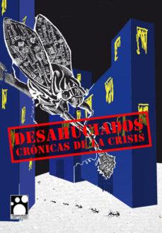 Portada de Desahuciados: Cronicas De La Crisis