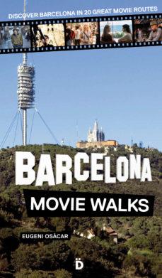 Portada de Barcelona Movie Walks
