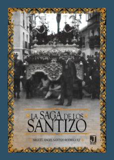 Portada de La Saga De Los Santizo