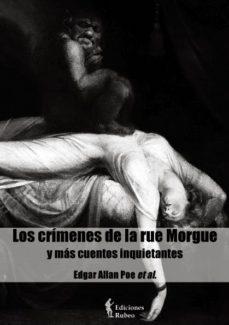 Portada de Los Crimenes De La Rue Morgue Y Mas Cuentos Inquietantes