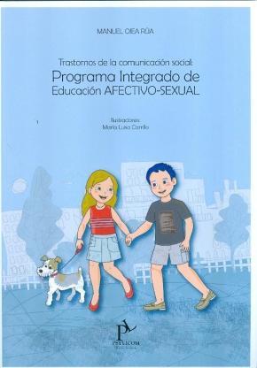 Portada de Trastornos De La Comunicacion Social: Programa Integrado De Educa Cion Afectivo-sexual