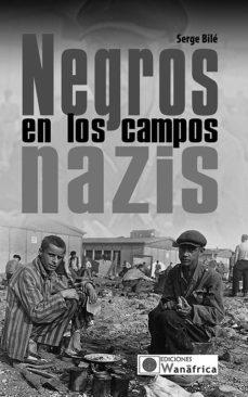 Portada de Negros En Los Campos Nazis