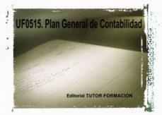 Portada de Plan General De Contabilidad. Uf0515