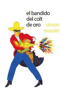 Portada de El Bandido Del Colt De Oro