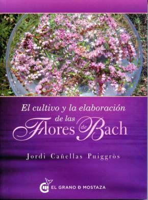 Portada de El Cultivo Y La Elaboracion De Las Flores De Bach