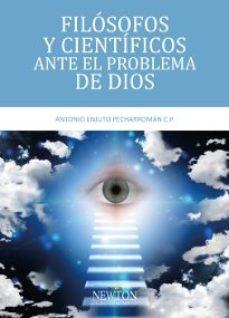 Portada de Filosofos Y Cientificos Ante El Problema De Dios