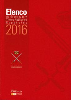 Portada de Elenco De Grandezas Y Titulos Nobiliarios Españoles 2016