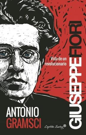 Portada de Antonio Gramsci: Vida De Un Revolucionario