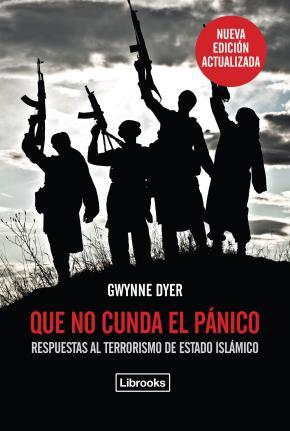 Portada de Que No Cunda El Panico  (ed. Actualizada): Respuestas Al Terrorismo De Estado Islamico
