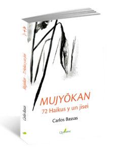 Portada de Mujyokan: 72 Haikus Y Un Jisei