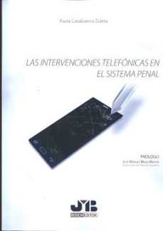 Portada de Las Intervenciones Telefonicas En El Sistema Penal