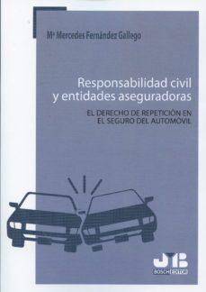 Portada de Responsabilidad Civil Y Entidades Aseguradores