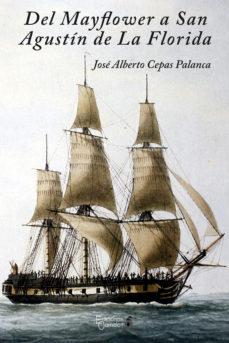 Portada de Del Mayflower A San Agustin De La Florida