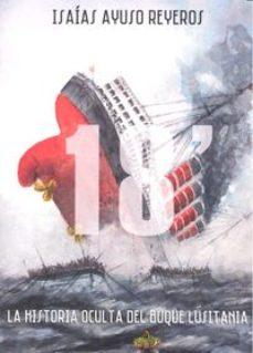 Portada de 18 Minutos. La Historia Oculta Del Buque Lusitania