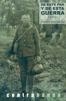 Portada de De Este Pan Y De Esta Guerra (1916)