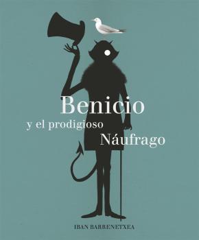 Portada de Benicio Y El Prodigioso Naufrago