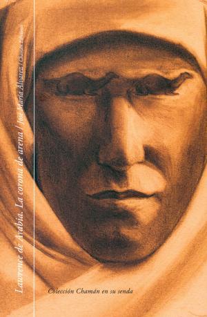 Portada de Lawrence De Arabia: La Corona De Arena