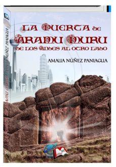 Portada de La Puerta De Aramu Muru: De Los Andes Al Otro Lado