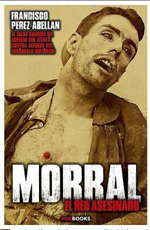 Portada de Morral, El Reo Asesinado