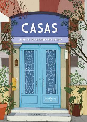 Portada de Casas: Atlas De Hogares Del Mundo