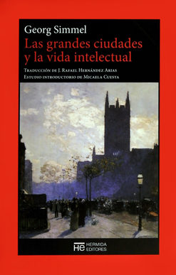 Portada de Las Grandes Ciudades Y La Vida Intelectual