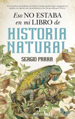 Portada de Eso No Estaba En Mi Libro De Historia Natural