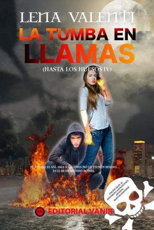 Portada de La Tumba En Llamas  (hasta Los Huesos Iv)