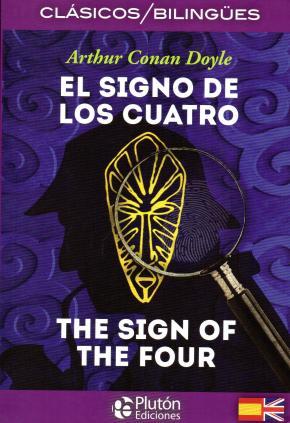 Portada de El Signo De Los Cuatro / The Sign Of The Four (ed. Bilingue Español-ingles)