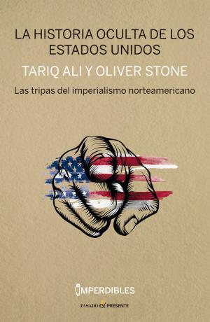Portada de La Historia Oculta De Los Eua: Las Tripas Del Imperialismo Americano