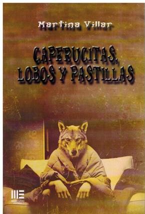 Portada de Caperucitas, Lobos Y Pastillas