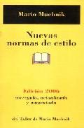 Portada de Nuevas Normas De Estilo: Edicion 2006 Corregida, Actualizada Y An Otada