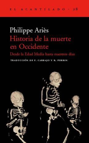 Portada de Historia De La Muerte En Occidente: Desde La Edad Media Hasta Nue Stros Dias (3ª Ed)