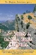 Portada de Las Mejores Excursiones Por Las Sierras De Cazorla, Segura Y Las Villas