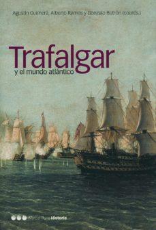Portada de Trafalgar Y El Mundo Atlantico