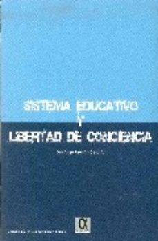 Portada de Sistema Educativo Y Libertad De Cociencia